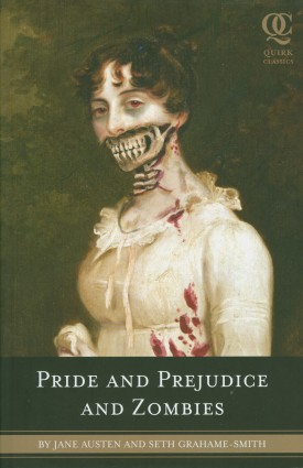 Pride and Prejudice and Zombies, Copyright: Quirk Books
